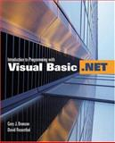 Introduction to Programming with Visual Basic .NET, Bronson, Gary J. and Rosenthal, David, 0763724785