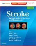 Stroke : Pathophysiology, Diagnosis, and Management, Mohr, J. P. and Mayberg, Marc R., 1416054782