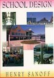 School Design : Planning with People, Sanoff, Henry, 0471284785