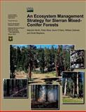 An Ecosystem Management Strategy for Sierran Mixed-Conifer Forests, Malcolm North and Peter Stine, 148016478X