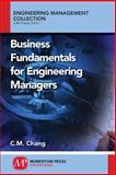 Business Fundamentals for Engineering Managers, Chang, Carl, 1606504789