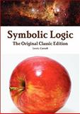Symbolic Logic - the Original Classic Edition, Lewis Carroll, 1742444784