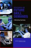Research on Future Skill Demands : A Workshop Summary, National Research Council, 0309114799