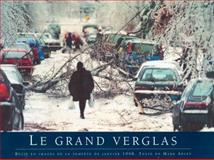 Le Grand Verglas, Mark Abley, 0887764797