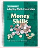 Adapting Math Curriculum : Money Skills, Judi Kinney, 1578614791