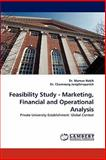 Feasibility Study - Marketing, Financial and Operational Analysis, Mamun Habib and Chamnong Jungthirapanich, 3843354790