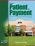 From Patient to Payment : Insurance Procedures for the Medical Office, Newby, Cynthia, 0073254797