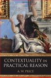 Contextuality in Practical Reason, Price, A. W., 0199534799