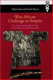 West African Challenge to Empire : Culture and History in the Volta-Bani Anticolonial War, Saul, Mahir and Royer, Patrick, 0852554796