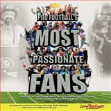 "Pro Football's Most Passionate Fans, Harvey "" Steeler"" Aronson, 1468574795"