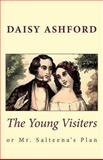 The Young Visiters, or Mr. Salteena's Plan, Daisy Ashford, 1481274791
