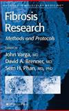 Fibrosis Research : Methods and Protocols, , 158829479X