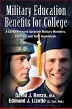 Military Education Benefits for College, David J. Renza and Edmund J. Lizotte, 1932714790