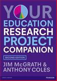 Your Education Research Project Companion, Jim McGrath and Anthony Coles, 0273774794