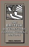 The British Documentary Film Movement, 1926-1946 9780521334792