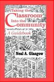 Taking the Classroom into the Community 9780803964792