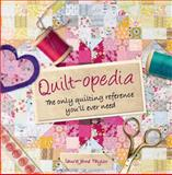 Quilt-Opedia, Laura Jane Taylor, 1250044790