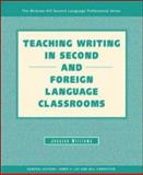 Teaching Writing in Second and Foreign Language Classrooms, Williams, Jessica, 0072934794