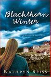 Blackthorn Winter, Kathryn Reiss, 0152054790