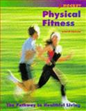 Physical Fitness : The Pathway to Healthful Living, Hockey, Robert V., 0815144792