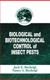 Biological and Biotechnological Control of Insect Pests, , 1566704790