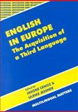English in Europe : The Acquisition of a Third Language, , 1853594792