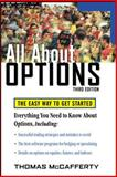 Options : The Easy Way to Get Started, McCafferty, Thomas A., 0071484795