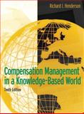 Compensation Management in a Knowledge-Based World, Henderson, Richard I., 0131494791