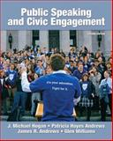 Public Speaking and Civic Engagement, Hogan, J. Michael and Andrews, Patricia Hayes, 0205744796