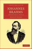Johannes Brahms : A Biographical Sketch, Deiters, Hermann, 1108004792