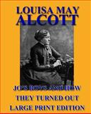 Jo's Boys and How They Turned Out - Large Print Edition, Louisa May Alcott, 149275479X
