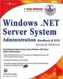 Windows 2002 Server Systems Administration Handbook, , 1928994792