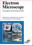 Electron Microscopy : Principles and Fundamentals, Edited by: S. Amelinckx, 3527294791