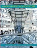A World History of Architecture, Fazio, Michael and Moffett, Marian, 0071544798