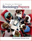 A Guide to Writing Sociology Papers, Sociology Writing Group Staff, 1429234792