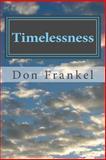 Timelessness, Don Frankel, 1497484790
