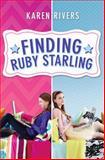 Finding Ruby Starling, Karen Rivers, 0545534798