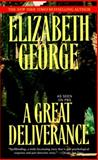A Great Deliverance, Elizabeth George, 0553384791