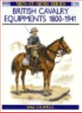British Cavalry Equipments, 1800-1941, Mike Chappell, 0850454794