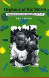 Orphans of the Storm, John Walker, 0921284799