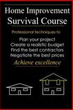 Home Improvement Survival Course, David Dillon, 1495494799