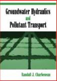 Groundwater Hydraulics and Pollutant Transport, Charbeneau, Randall J., 1577664795