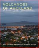 Volcanoes of Auckland : The Essential Guide, Hayward, Bruce W. and Maitland, Gordon, 1869404793