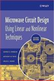 Microwave Circuit Design Using Linear and Nonlinear Techniques 9780471414797