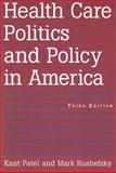 Health Care Politics and Policy in America 3rd Edition