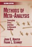 Methods of Meta-Analysis : Correcting Error and Bias in Research Findings, John E. Hunter, Frank L. (Leo) Schmidt, 141290479X