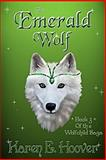 The Emerald Wolf, Karen Hoover, 1470014793
