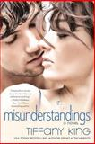 Misunderstandings, Tiffany King, 0425274799