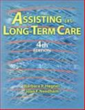 Assisting in Long Term Care, Hegner, Barbara F. and Needham, Joan Fritsch, 0766834794