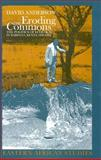 Eroding the Commons : The Politics of Ecology in Baringo, Kenya, 1890s-1963, Anderson, David, 0821414798